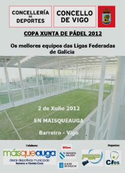 La final de la Copa Xunta de Galicia de Pádel, en Vigo este sábado