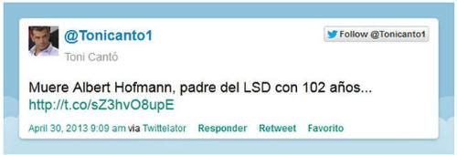 Toni Cantó anuncia en Twitter la muerte del creador del LSD…que falleció en 2008