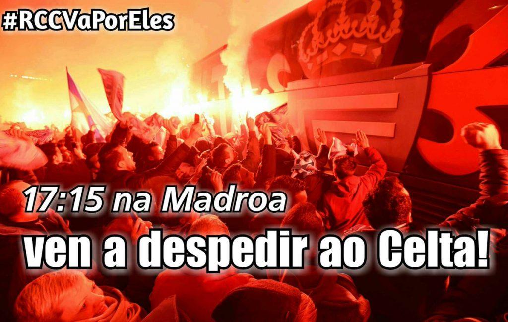 #RCCVaPorEles la afición llama a concentrarse hoy en A Madroa para arropar al Celta antes de la semifinal ante el Alavés