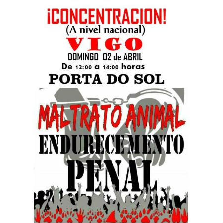 Concentración este domingo, día 2 de abril, en Vigo contra el maltrato animal