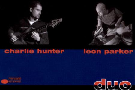 Charlie Hunter y Leon Parker