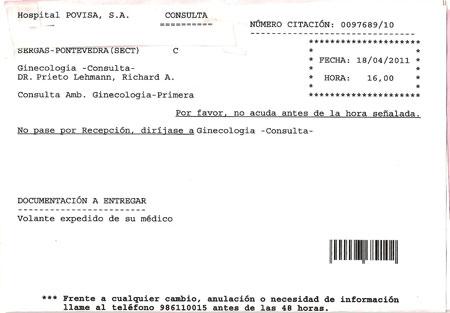 La cita ginecológica para abril de 2011 obtenida ayer, 4 de febrero de 2010.