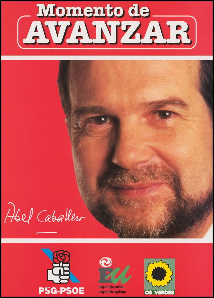Cartel electoral Abel Caballero como candidato a la Presidencia de la Xunta