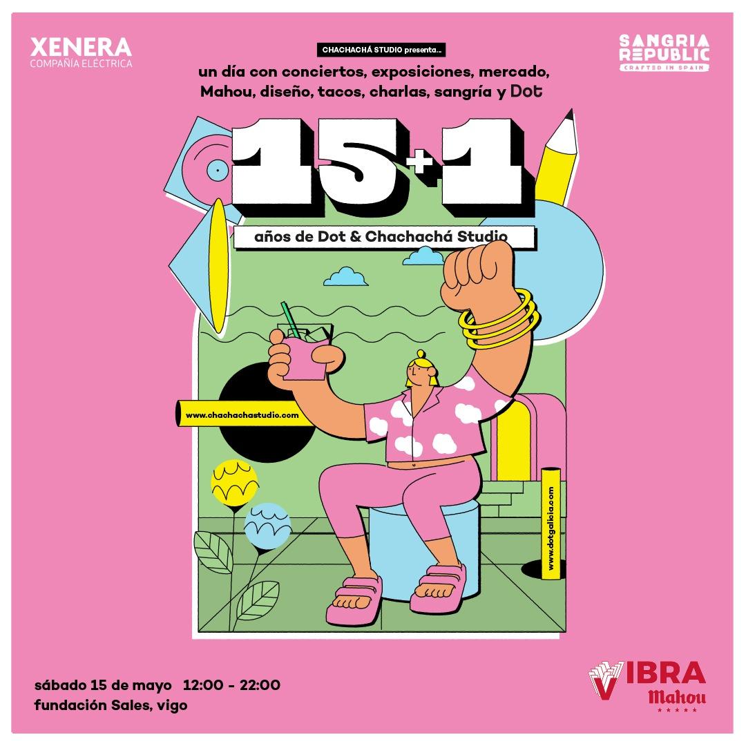 15+1: aniversario conjunto de la Revista Dot y Chachachá Studio